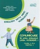 Comunicare in limba engleza. Limba moderna 1. English with Nino - Workbook - Caietul elevului clasa a II-a, partea I