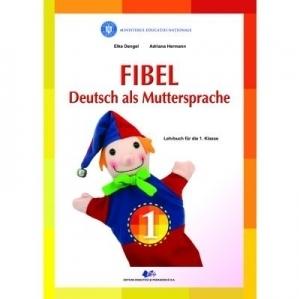 Comunicare in limba materna germana. Manual pentru clasa I