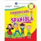 Comunicare in limba moderna spaniola. Manual pentru clasa I