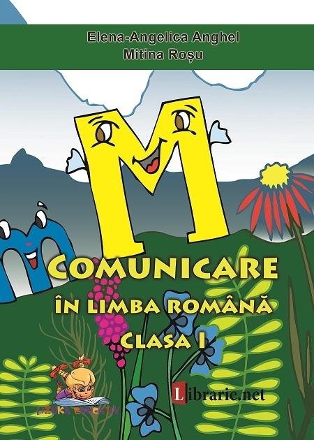 Comunicare in limba romana - Caiet de scriere clasa I