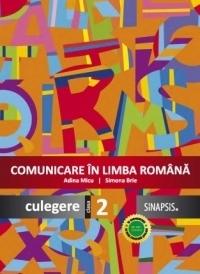 Comunicare in limba romana. Culegere pentru clasa a II-a