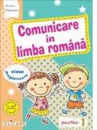 Comunicare in limba romana pentru clasa pregatitoare. Partea I