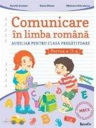Comunicare in limba romana. Auxiliar pentru clasa pregatitoare, partea a II-a