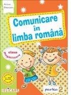 Comunicare in limba romana pentru clasa pregatitoare. Partea a II-a