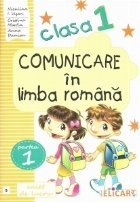 Comunicare in limba romana pentru clasa I. Partea 1