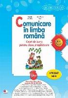 Comunicare in limba romana. Caiet de lucru pentru clasa pregatitoare