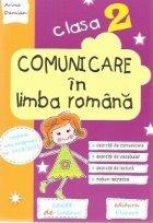 Comunicare limba romana Clasa Caiet