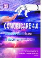 Comunicare 4.0. Tratat de comunicare in afaceri internationale