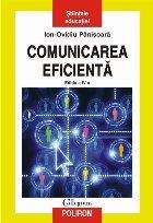 Comunicarea eficientă. Metode de interacțiune educațională (ediția a IV-a revăzută și adaugită)