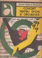 Concert pentru spion si orchestra