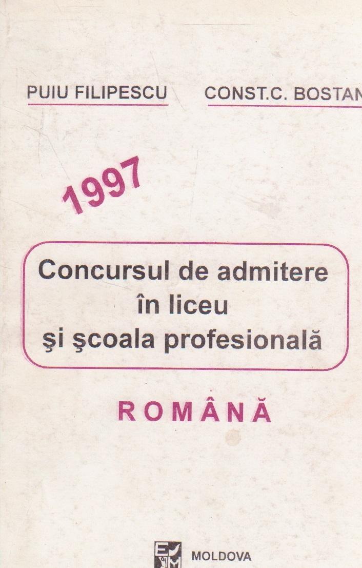 Concursul de admitere in liceu si scoala profesionala. Romana 1997