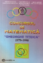 Concursul de matematica Gheorghe Titeica 1979-1998