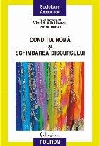 Condiția romă și schimbarea discursului