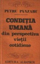 Conditia umana din perspectiva vietii cotidiene - Cinci noi eseuri in cautarea... unui cititor