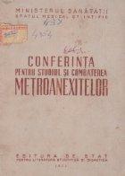 Conferinta pentru studiul combaterea metroanexitelor