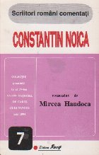 Constantin Noica - Comentat de Mircea Handoca