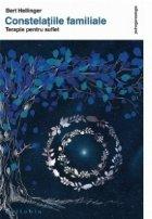 Constelatiile familiale - Terapie pentru suflet