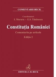 Constitutia Romaniei. Comentariu pe articole. Editia 2