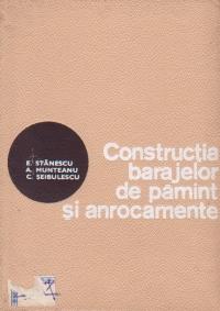 Constructia barajelor de pamint si anrocamente