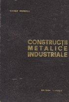 Constructii metalice industriale - Hale, constructii cu etaje, constructii industriale auxiliare, Editia a II-a