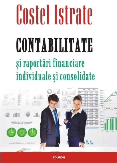 Contabilitate şi raportări financiare individuale şi consolidate