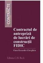 Contractul antrepriza lucrari constructii FIDIC