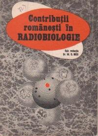 Contributii romanesti in radiobiologie