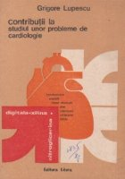 Contributii studiul unor probleme cardiologie