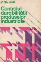 Controlul durabilitatii produselor industriale