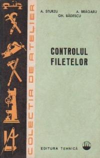 Controlul filetelor