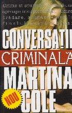 Conversatie criminala