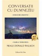 Conversatii Dumnezeu volumul IV: Trezirea