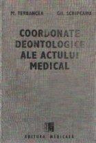 Coordonate deontologice ale actului medical