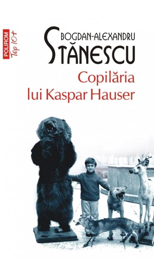 Copilăria lui Kaspar Hauser (ediție de buzunar)
