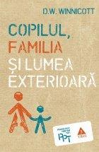 Copilul, familia şi lumea exterioară
