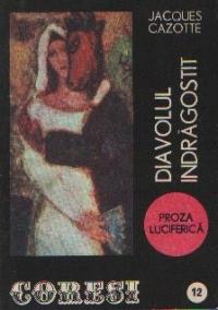Coresi (12/1991) - Diavolul indragostit (Proza Luciferica)