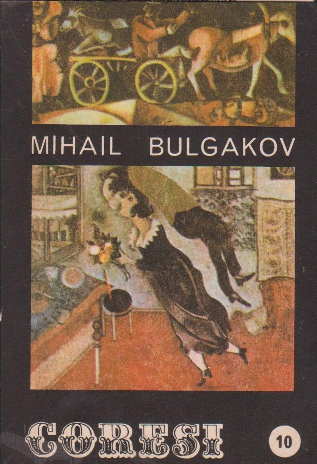 Coresi - Revista de literatura, Ianuarie/1991 - Mihail Bulgakov