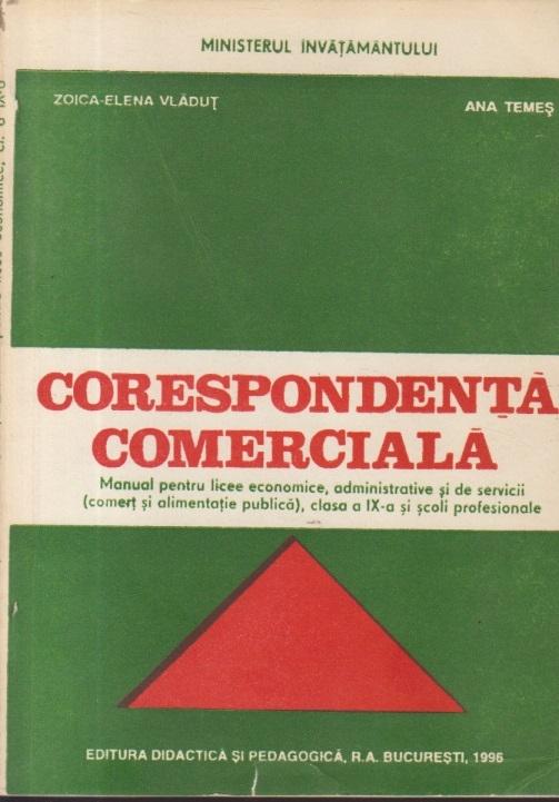 Corespondenta comerciala, Manual pentru licee economice, administrative si de servicii (Comert si alimentatie publica), Clasa a IX-a si scoli profesionale
