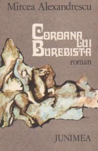 Coroana lui Burebista - roman istoric -
