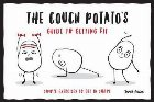 Couch Potato's Guide to Getting Fit