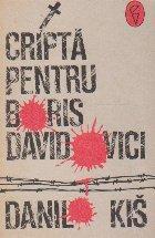 Cripta pentru Boris Davidovici - sapte capitole ale uneia si aceleiasi istorii