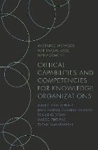 Critical Capabilities and Competencies for Knowledge Organiz
