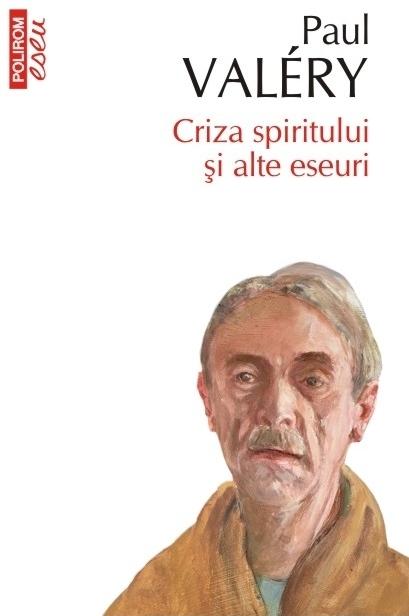 Criza spiritului și alte eseuri (ediție de buzunar)