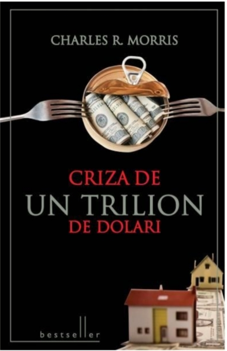 Criza de un trilion de dolari. Bestseller