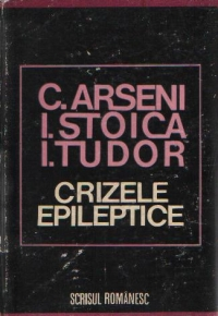 Crizele epileptice - Diagnostic electroclinic, fiziopatologie si tratatment