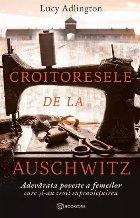 Croitoresele Auschwitz adevărata poveste femeilor