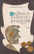 Cronica familiei Pasquier, Volumul al II-lea