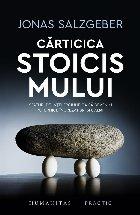 Cărticica stoicismului.Sfaturi de înțelepciune ca să devenim puternici, încrezători și calmi