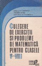 Culegere de exercitii si probleme de matematica pentru clasele V-VIII