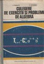Culegere de exercitii si probleme de algebra pentru licee